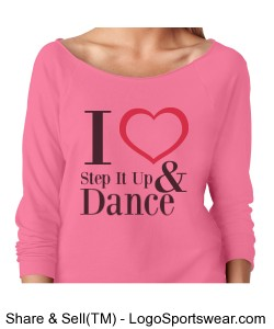 I Love Step It Up and Dance (Pink) Design Zoom