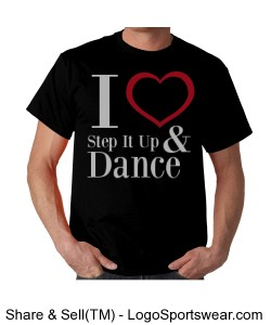 I Love Step It Up and Dance (Adult T-shirt) Design Zoom