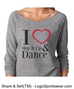 I Love Step It  Up and Dance (Grey) Design Zoom