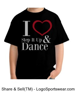 I Love Step It Up and Dance (Youth T-shirt) Design Zoom